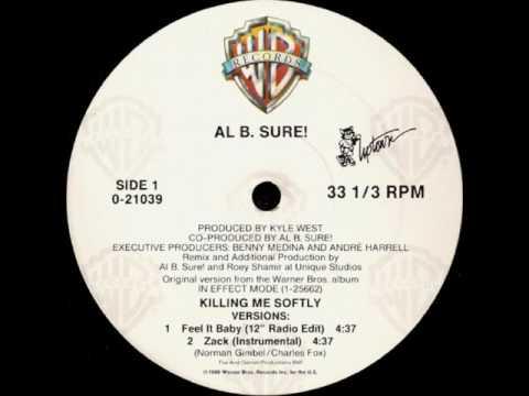 Al B Sure!  Killing Me Softly Zack Instrumental
