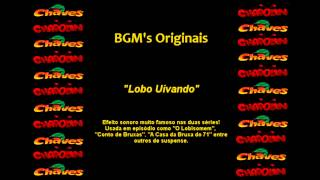 Chaves & Chapolin - Efeito Sonoro - Lobo Uivando