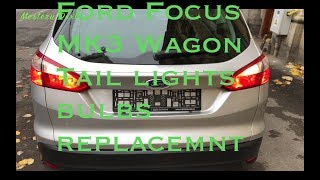 Ford Focus MK3 wagon - tail lights bulbs replacement