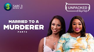 I Lived With A Murḋerer (Part 2)   Unpacked with Relebogile Mabotja - Episode 3   Season 3