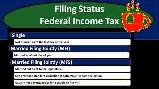 Filing Status Federal Income Tax 2018 / 2019