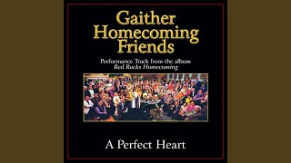 A Perfect Heart (Original Key Performance Track Without Background Vocals)