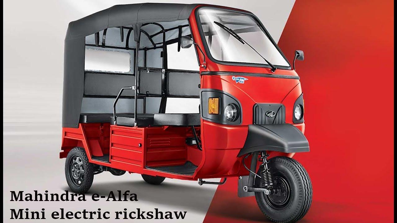 New Mahindra E Alfa Mini Electric Rickshaw Launched In India Priced