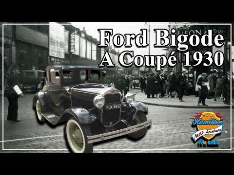 Ford Bigode Modelo A Coupé 1930