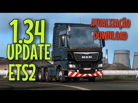 DOWNLOAD - Euro Truck Simulator 2 - 1 34 0 17s + 65 DLC - UPDATE - MAN TGX  Euro 6 (ETS 2)