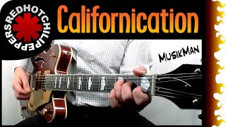 CALIFORNICATION 😜 - Red Hot Chili Peppers 🌶️ / GUITAR Cover / MusikMan #182