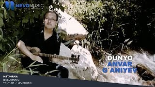 Anvar G`aniyev - Dunyo | Анвар Ганиев - Дунё