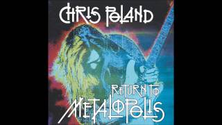 Chris Poland-Return To Metalopolis (Full Album)