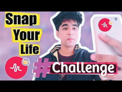 Snap Your Life Musically Challenge Tutorial In Hindi   NEW  MUSICAL.LY CHALLENGE  #SnapYourLife