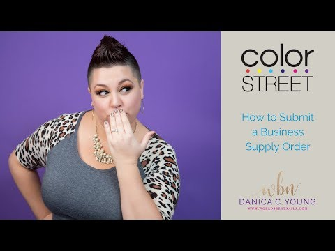 Color Street Back Office Training: How to Submit a Business Supply Order