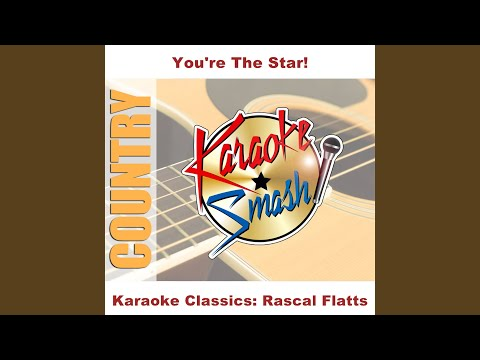 Prayin' For Daylight (Karaoke-Version) As Made Famous By: Rascal Flatts