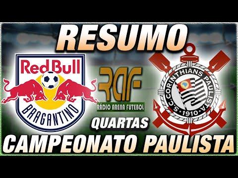 Bragantino x Corinthians Ao Vivo l Campeonato Paulista l Quartas l Narração