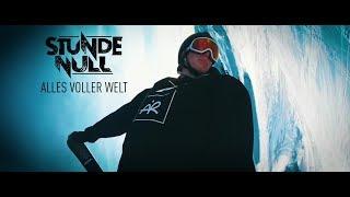 Stunde Null - Alles voller Welt feat. Andri Ragettli, Maximilian Huber, Sarah Merler