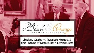 161. Lindsey Graham, Russian Money, & the Future of GOP Lawmakers