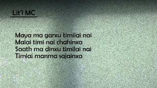 Maya Ma Garxu(lyrics video)-Lit