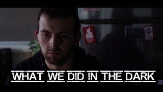 What We Did In The Dark | Short Scene