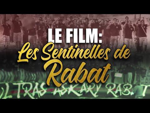 Le film des Ultras Askary Rabat (Les sentinelles de Rabat)[Sub Fr Eng]