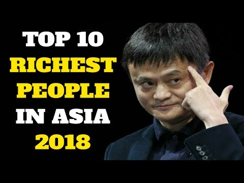 Top 10 Richest People In Asia 2018