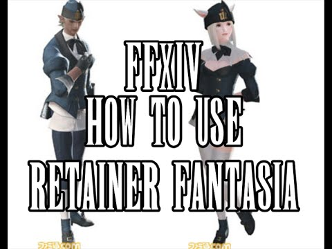 FFXIV HW : How to use a Retainer Fantasia in Final Fantasy XIV