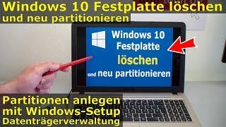 Windows 10 Festplatte/SSD - Partitionen löschen + formatieren + neu anlegen