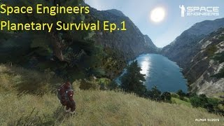 Space engineers   Planetary survival Ep 1 (All realistic settings)