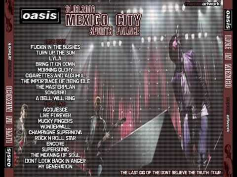 Oasis Download Live Sports Palace,Mexico 31.3.2006 MP3.wmv