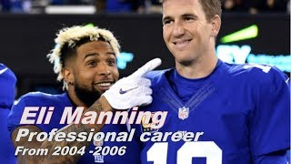 Eli Manning Professional career from 2004 - 2006 highlights   NTK channel