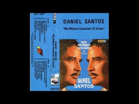 DANIEL SANTOS - MIS MEJORES CANCIONES 16 EXITOS