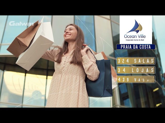 Conheça o Ocean Ville Corporate Center & Mall