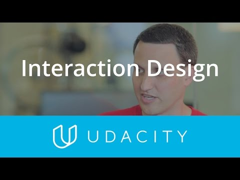 Interaction Design and Tasks | UX/UI Design | Product Design | Udacity