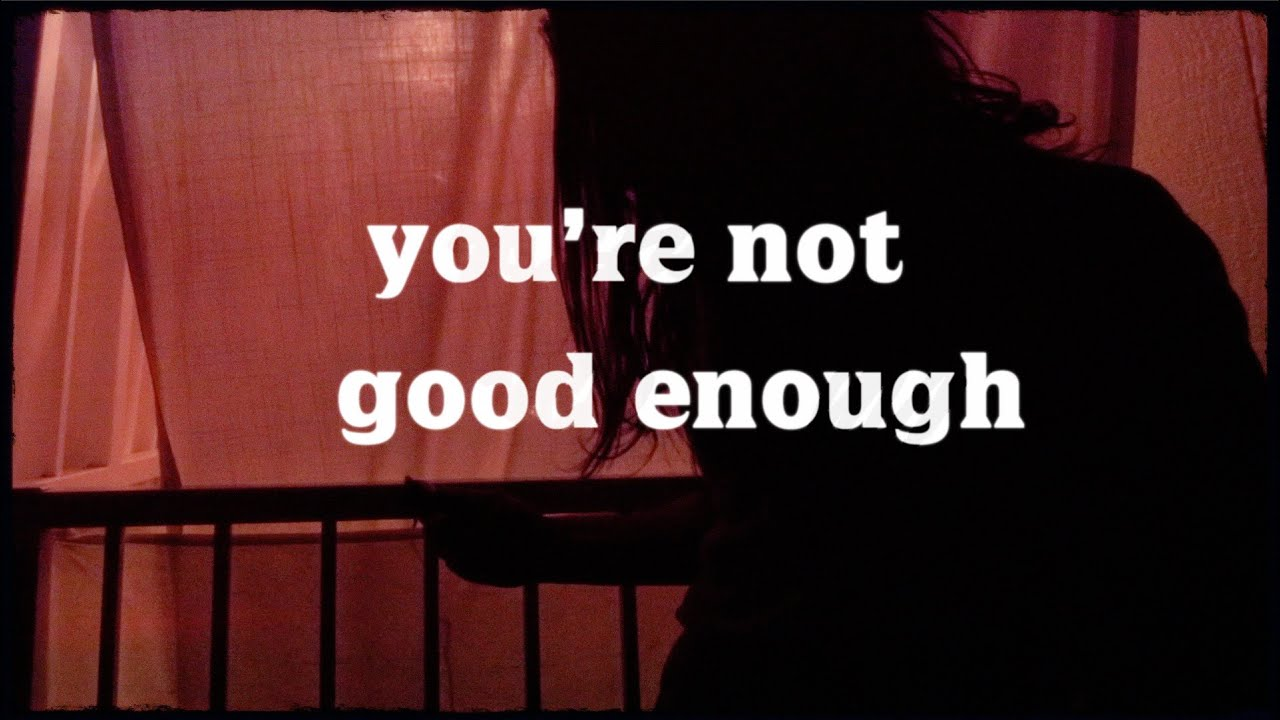 Image result for you're not good enough