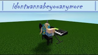 Roblox Piano - idontwannabeyouanymore