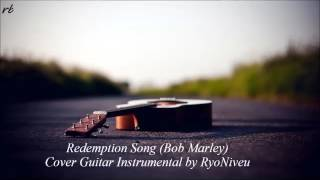 Redemption Song Bob Marley Cover Guitar Instrumental by RyoNiveu