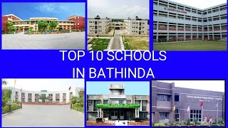 TOP 10 SCHOOLS IN BATHINDA