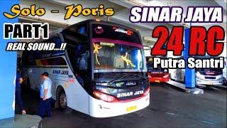 Banter Kah ? TRIP REPORT Solo - Jakarta with Bus Sinar Jaya 24 RC Aka Putra Santri