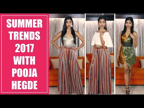 Summer trends 2017 with Pooja Hegde | Fashion Tips | Fashion Trends