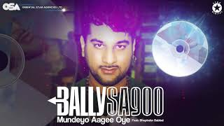 Mundeyo Aagee Oye | Bally Sagoo Feat. Bhupinder Babbal | Full Song | OSA Official