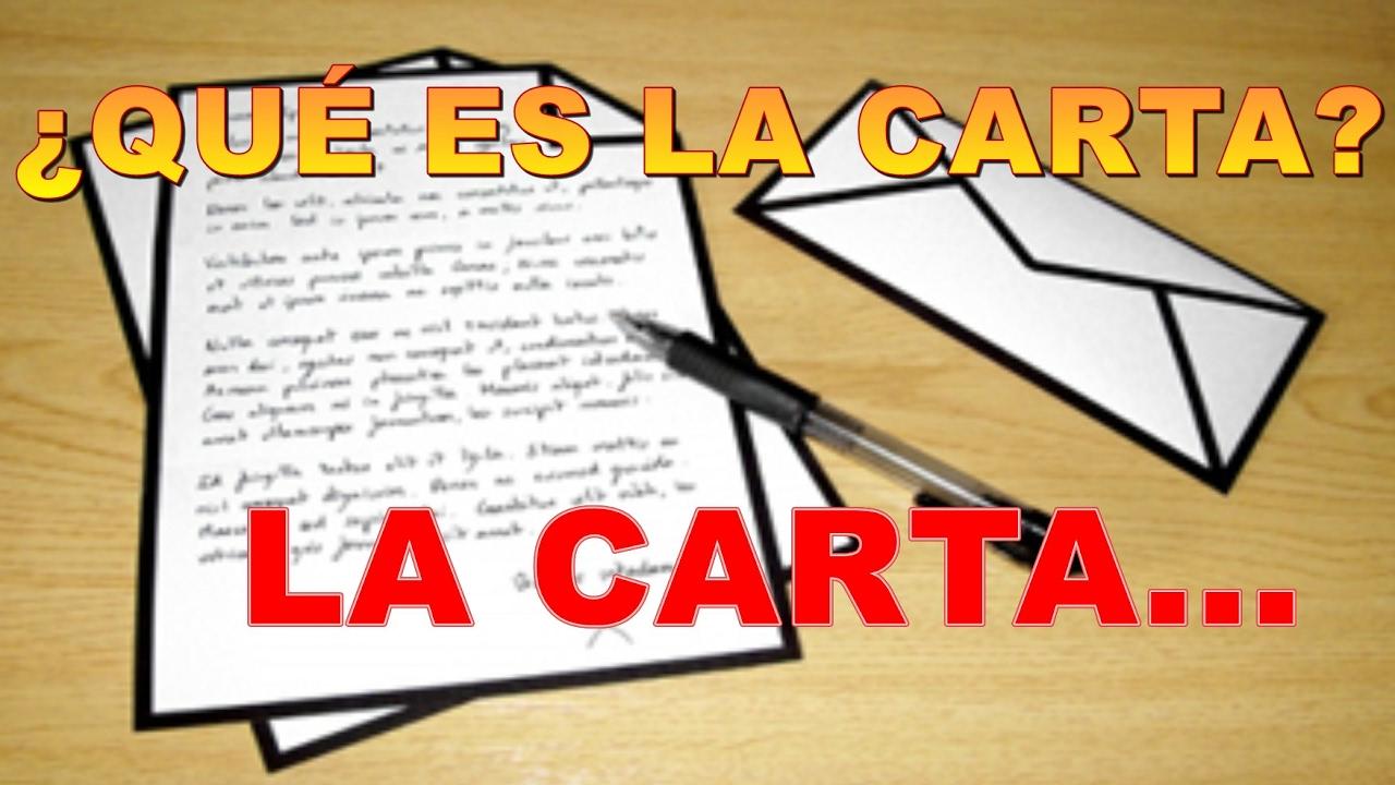 LA CARTA Y SUS CARACTERÍSTICAS (BIEN EXPLICADO)