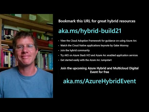 Build consistent hybrid and multicloud applications with Azure Arc | BRK233