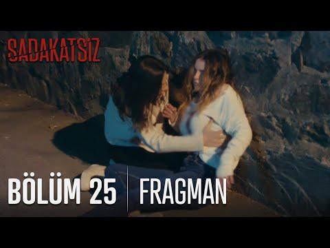 Sadakatsiz 25. Bölüm Fragmanı