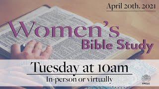 Women's Bible Study - April 20th, 2021