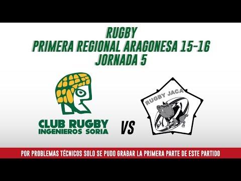 Ingenieros de Soria C.R.  vs Rugby Jaca / Jornada 5/ P.R.  Aragón Rugby  15-16 / Sénior Masculino
