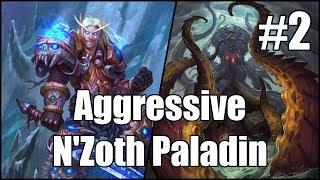 [Hearthstone] Aggressive N'Zoth Paladin (Part 2)