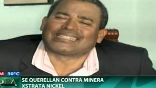 Se querellan contra minera Xstrata Nickel
