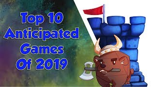 Top 10 Anticipated Games of 2019