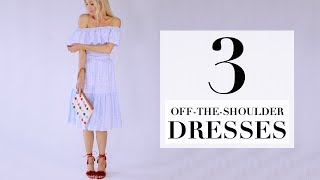 3 Off-The-Shoulder Dresses | Look Book | Style | Liv Judd