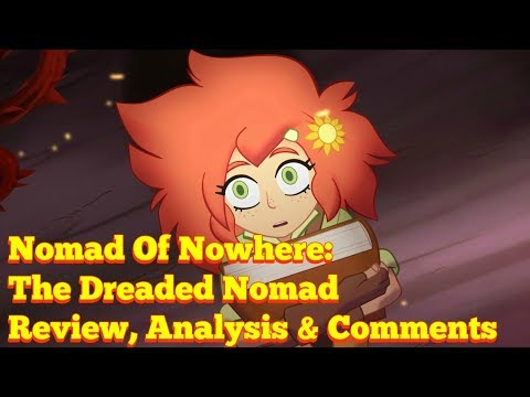 Nomad Of Nowhere: The Dreaded Nomad █ Analysis And Comments