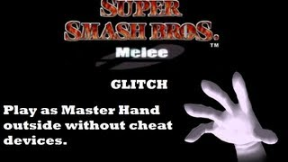 Super Smash Bros Melee: Play as Master Hand outside VS mode glitch without cheat devices.