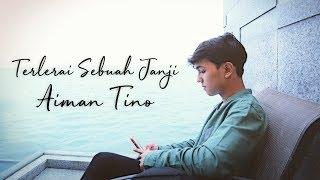 Download Aiman Tino - Terlerai Sebuah Janji (AKUSTIK) Mp3