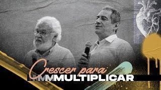 Crescer para Multiplicar - Pr. Mario Vega